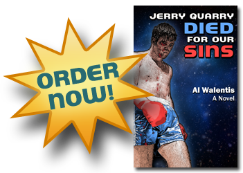 Order Jerry Quarry Died For Our Sins
